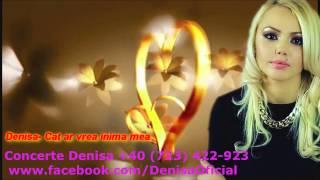DENISA - Cat ar vrea inima mea (piesa originala) manele vechi de dragoste