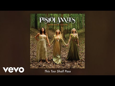 Pistol Annies - This Too Shall Pass (Audio)