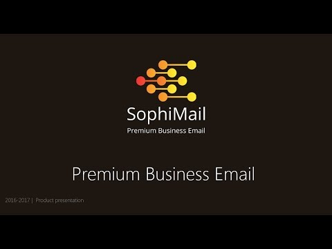 SophiMail: PREMIUM BUSINESS EMAIL