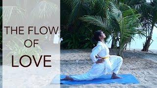 The Yogic Flow of Love – Opening the Heart Chakra | Follow Along