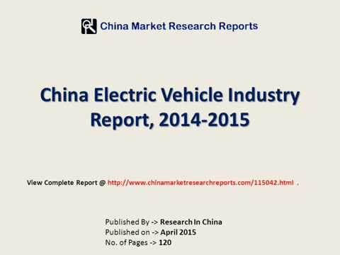 Electric Vehicle Market Analysis 2015-2017 For China