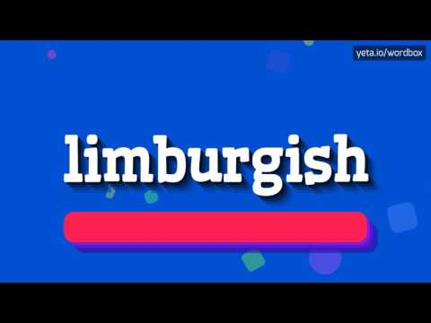 LIMBURGISH - HOW TO PRONOUNCE IT!?