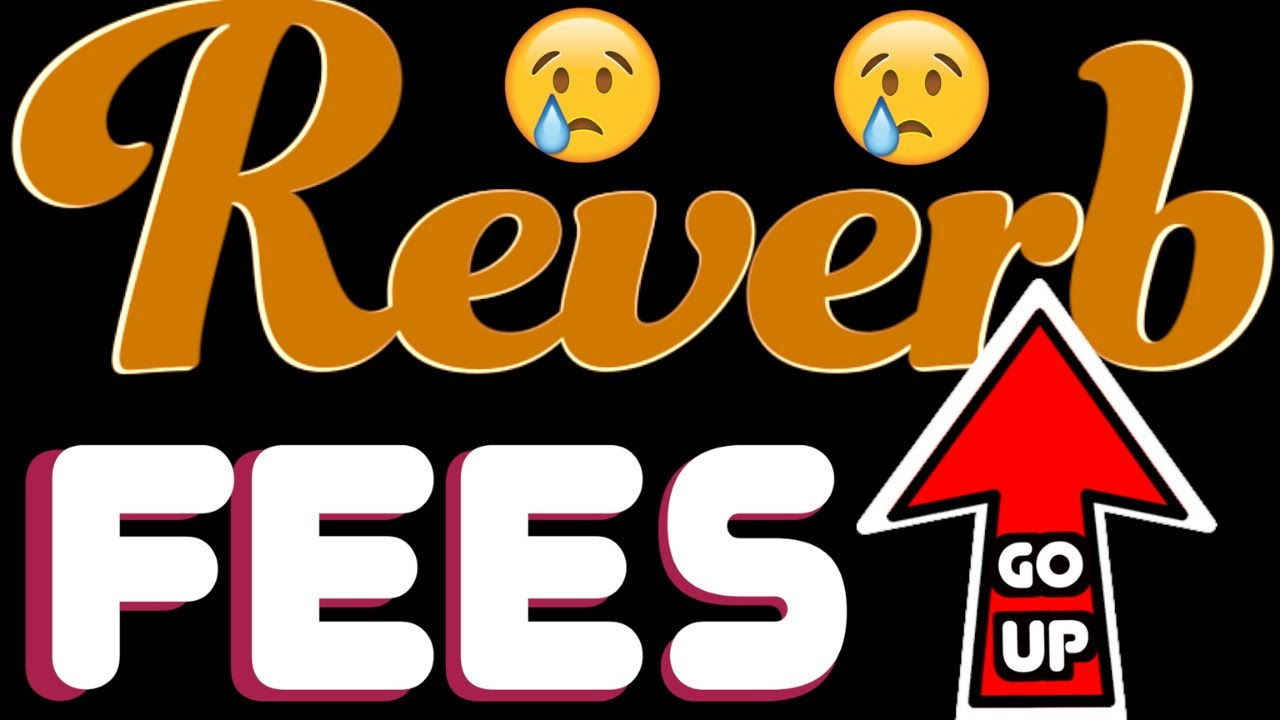 Sell Now! Reverb's Fee is Increasing Aug 4th | Guitar Hunting on Reverb with Trogly