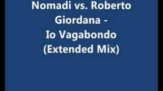 Nomadi vs. Roberto Giordana - Io Vagabondo (Extended Mix)