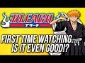 WATCHING BLEACH FOR THE FIRST TIME!? (Bleach Anime Discussion)