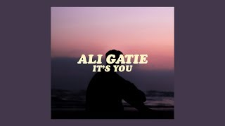 Ali Gatie It S You