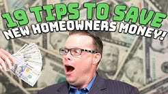 19 Tips to Save New Homeowners Money!