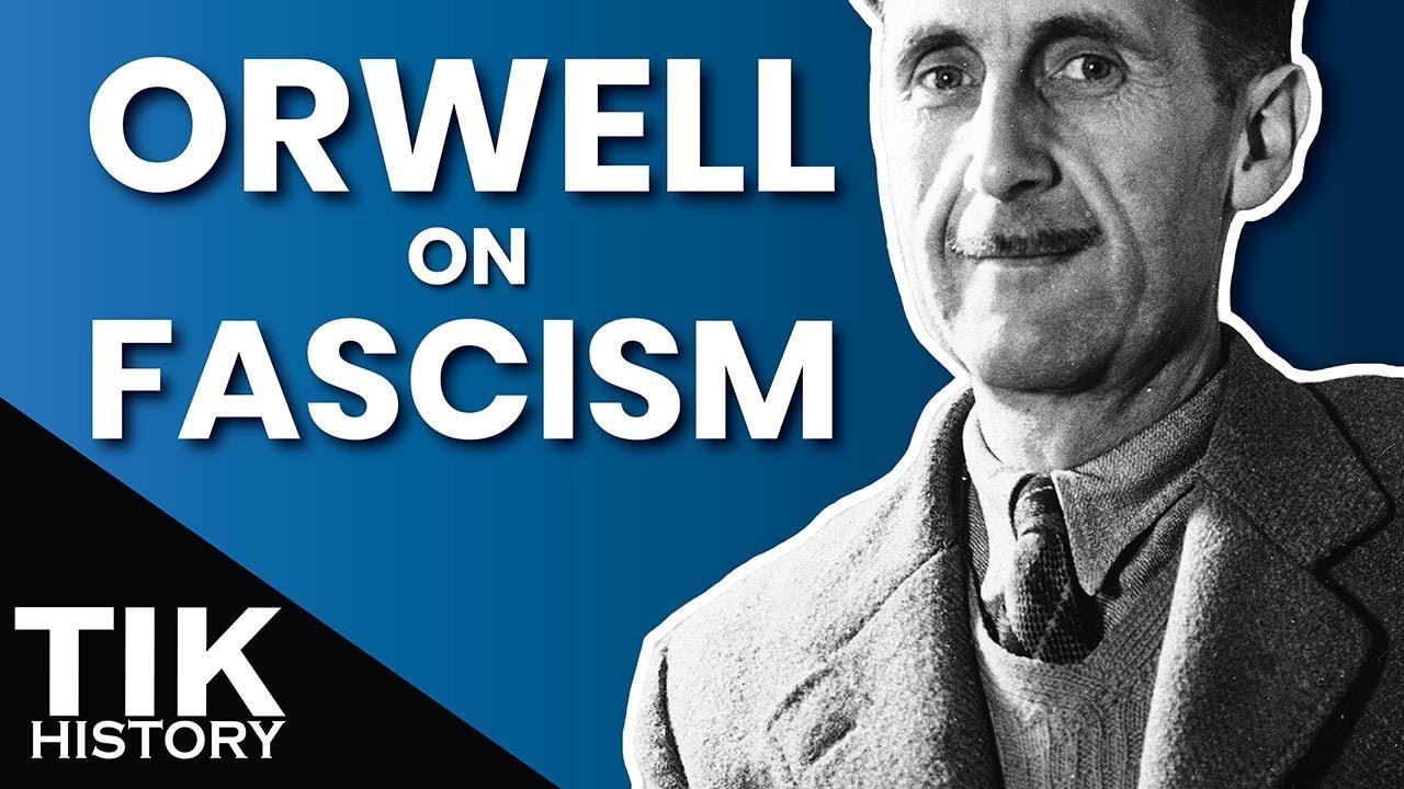"George Orwell's ""What is Fascism?"""