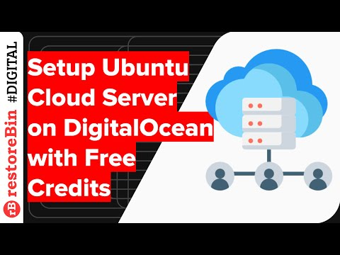 Ubuntu Cloud Server Setup on DigitalOcean Account: How to get started?