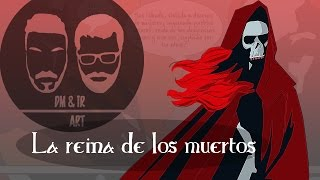 La reina de los muertos