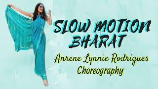 SLOW MOTION - BHARAT | BOLLYWOOD DANCE FOR BEGINNERS   | Anrene Lynnie Rodrigues Choreography