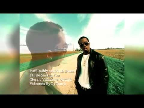Puff Daddy-I'll Be Missing You (Sergio Villanueva Missing Remix) Videomix Dj Touch