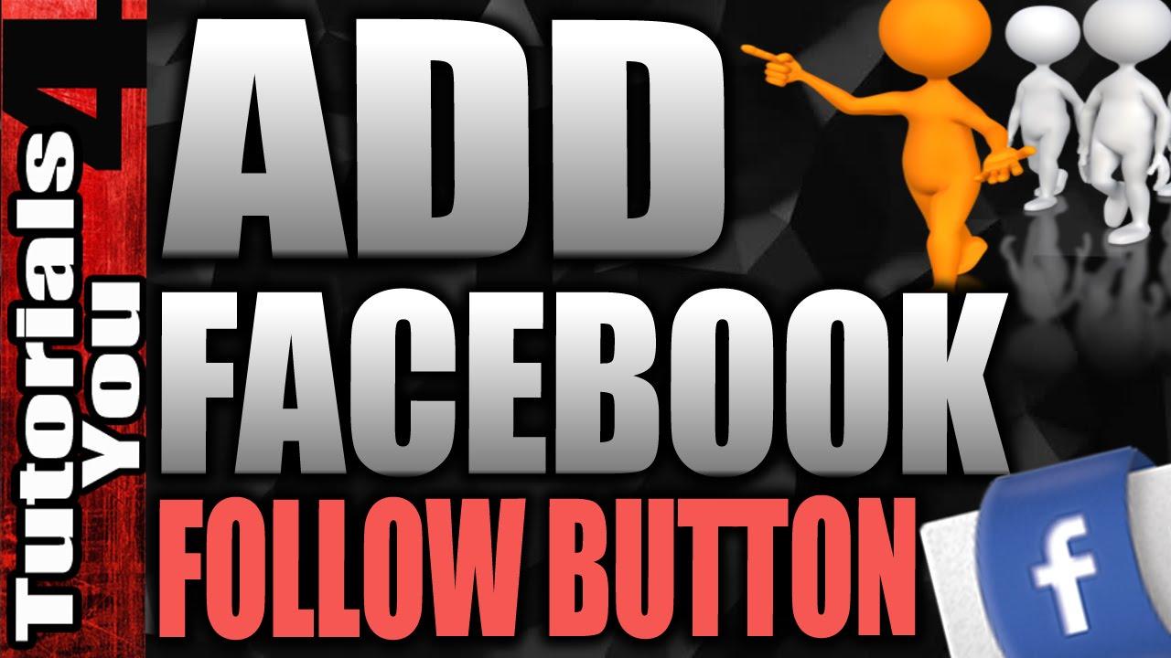how to make a follow button on facebook