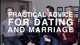 Practical Advice for Dating and Marriage