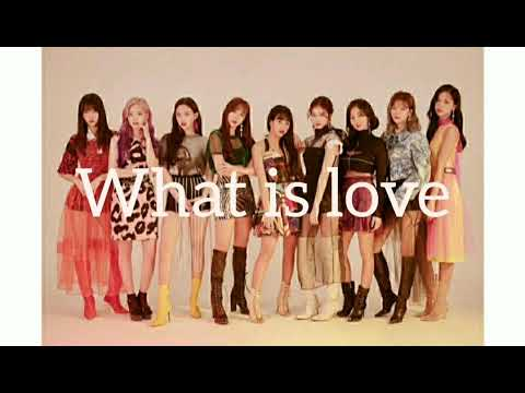 Twice 2x Faster Yes or yes, What is love and Dance the night away