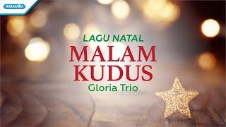 Download lagu Malam Kudus - Lagu Natal - Gloria Trio (with lyric)