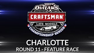 World of Outlaws Craftsman Late Model Championship // Round 11 - Charlotte Main Event