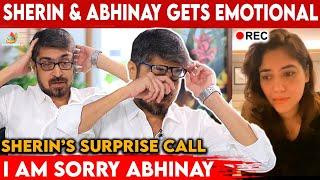 வெளியே வா Abhi ! நாங்க Wait பண்றோம்..! Motivate பண்ண Sherin - கலங்கிய Abhinay | Surprise Call
