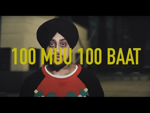 Sikander Kahlon - 100 Muu 100 Baat (Official Video) | Shot By Adi B