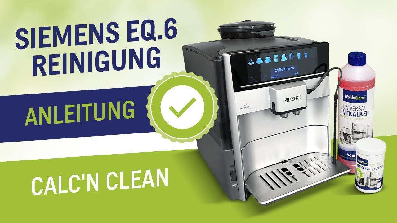 Siemens Eq 6 Reinigen Entkalken Calc N Clean Eq6 Kaffeevollautomaten Reinigen Youtube