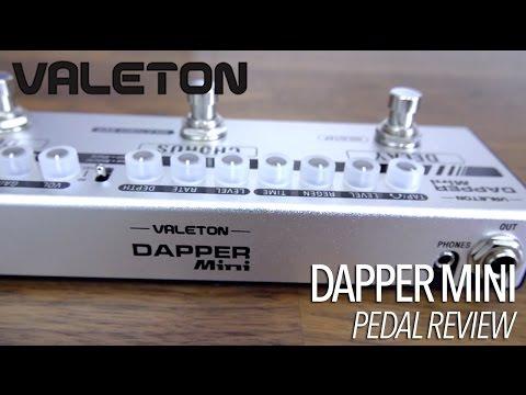 Valeton - Dapper Mini 4 Effects Strip (Pedal Review)