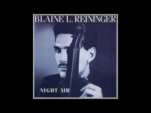 Blaine L. Reininger, Tuxedomoon - Night Air