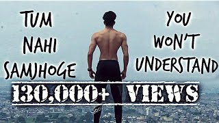 Tum Nahi Samjhoge | You Won't Understand | Muscleblaze Saluting The True Spirit Of Fitness