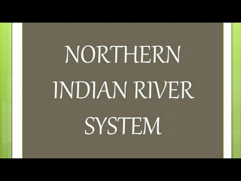 INDIAN Geography:INDIAN RIVER SYSTEM
