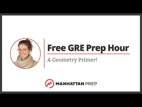 Free GRE Prep Hour: A Geometry Primer!