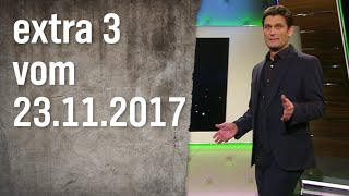 Extra 3 vom 23.11.2017