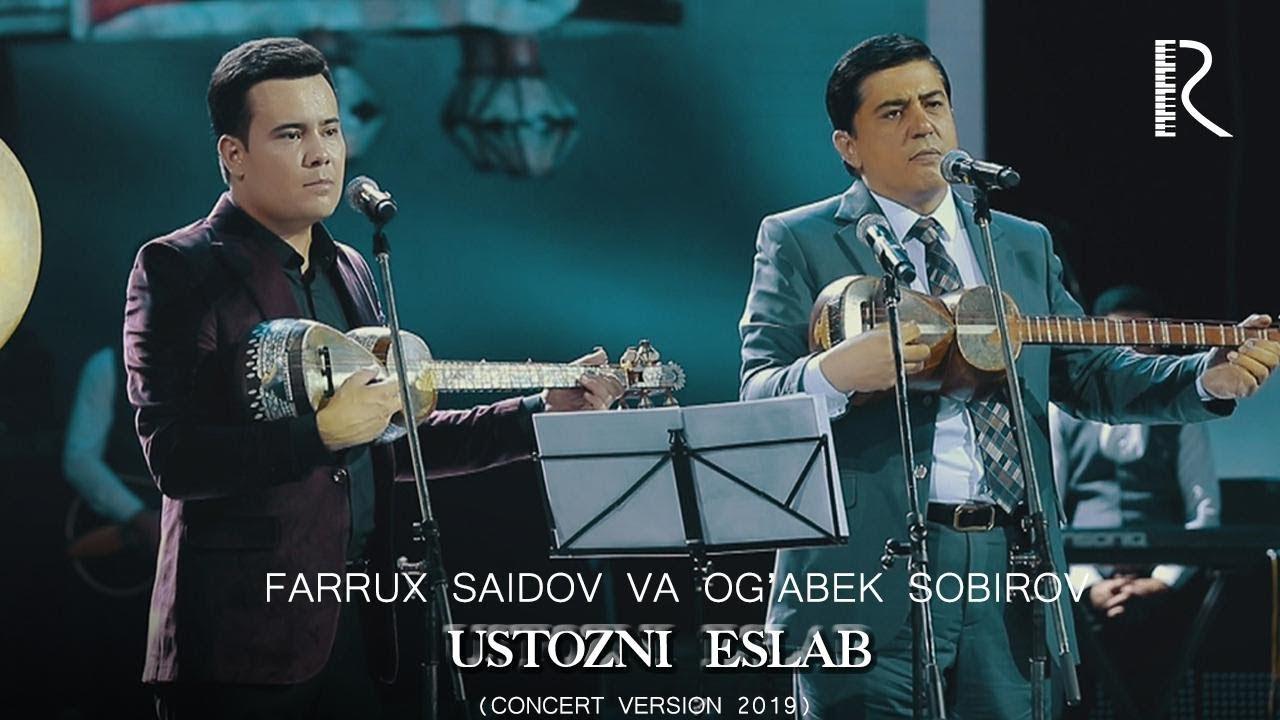 Farrux Saidov va Og'abek Sobirov - Ustozni eslab (jonli ijro) (concert version 2019) #UydaQolin