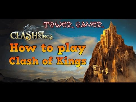 How To Play Clash Of King | Tutorial