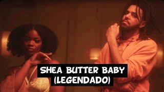 Ari Lennox & J. Cole - Shea Butter Baby [Legendado]