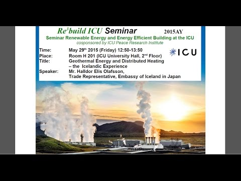 Re3build ICU (29.05.2015): Geoth. Energy & Distr. Heating, H. Olafsson, Embassy of Iceland, Tokyo