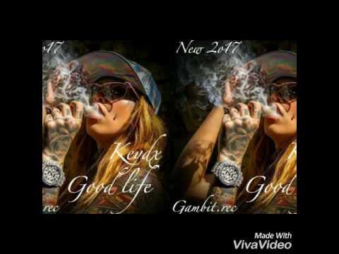 Keydx-Good life (Turkmen Rap) 2017