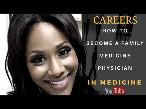 How To Become A Family Medicine Physician | Doctor of Osteopathic Medicine (DO)