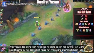3 cách chơi Yasuo hiệu quả