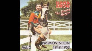 Hank Snow - I Traded Love