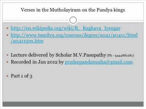Verses in the Mutholayiram on the Pandya Kings Part 1.wmv