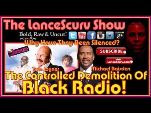 The Controlled Demolition Of Black Radio! - The LanceScurv Show