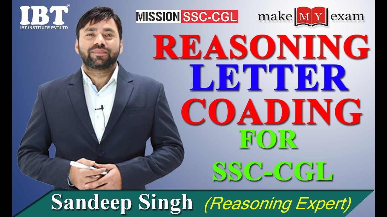 Reasoning Tricks : Letter Coding SSC CGL & Bank Exam Special   By Sandeep  Singh