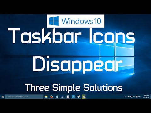 Taskbar Icons Disappear in Windows 10 (Three Simple Solutions)