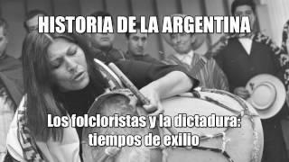 18 - Historia de Argentina - Los folcloristas y la dictadura (Audio)