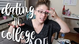 DATING in COLLEGE?! Should You Do it?   Let's Talk Tuesday