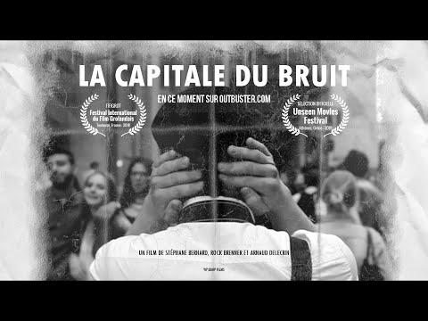 LA CAPITALE DU BRUIT [Bande annonce]