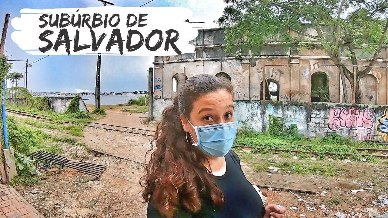 CONHECENDO O SUBÚRBIO DE SALVADOR - BAHIA