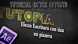 Efecto Escritura con Tiza en pizarra - Tutorial After Effects