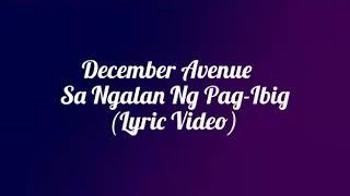 December Avenue - Sa Ngalan Ng Pag-Ibig (Lyric)