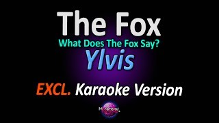 Ylvis - The Fox (What Does The Fox Say) (Karaoke Version | Instrumental)