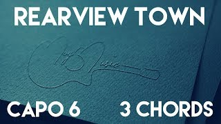 How To Play Rearview Town by Jason Aldean | Capo 6 (3 Chords) Guitar Lesson